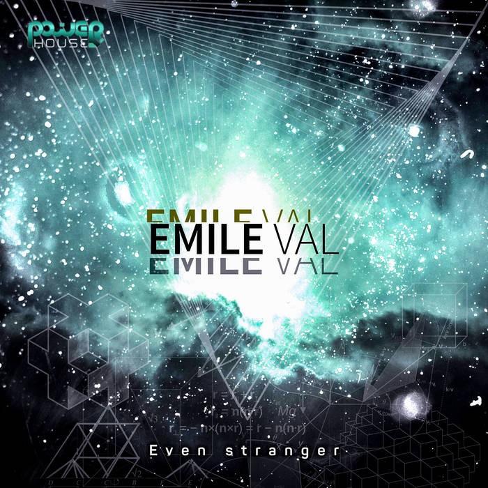 Power House - EMILE VAL - Even Stranger