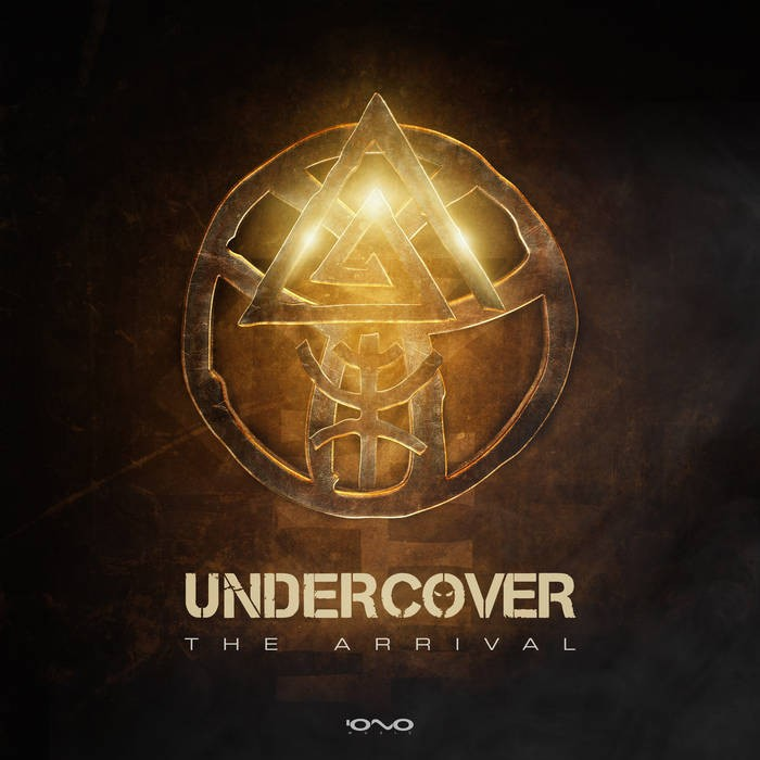 Iono Music - UNDERCOVER - The Arrival