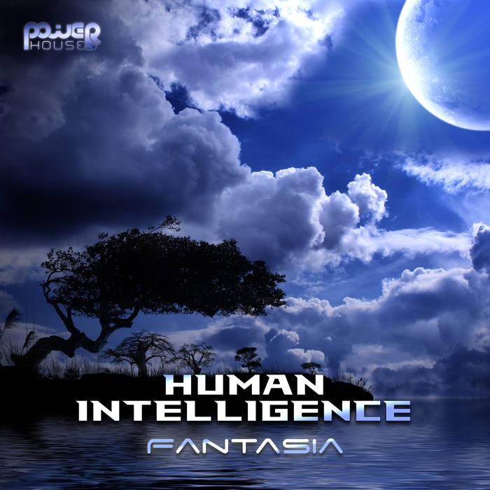 Power House - HUMAN INTELLIGENCE - Fantasia