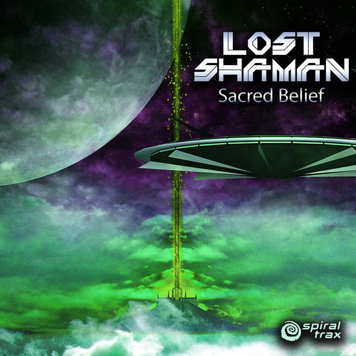 Spiral Trax Records - LOST SHAMAN - Sacred Belief