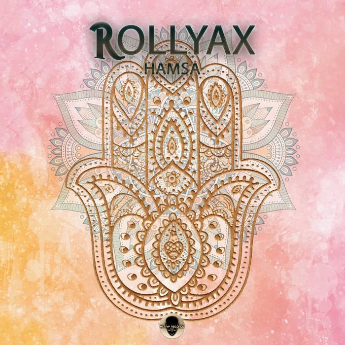 Hi-Trip Records - ROLLYAX - Hamsa