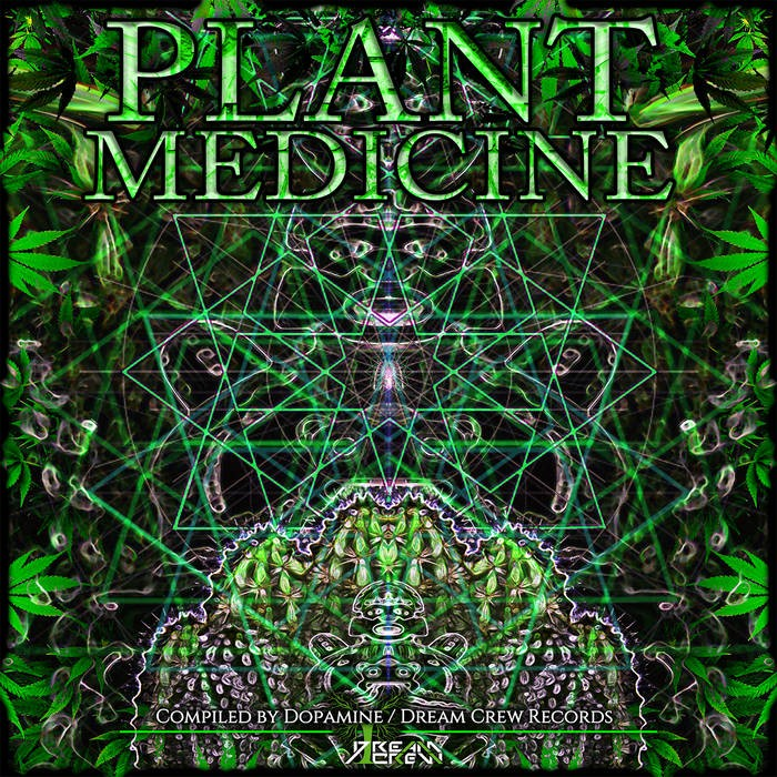Dream Crew Records - .Various - Plant Medicine