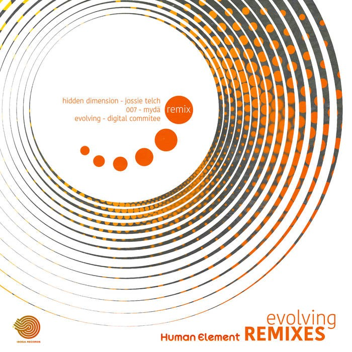 IBOGATECH - HUMAN ELEMENT - Evolving Remixes