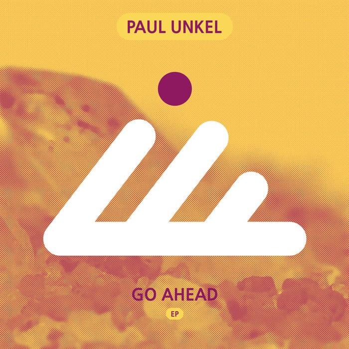 IBOGATECH - PAUL UNKEL - Go Ahead
