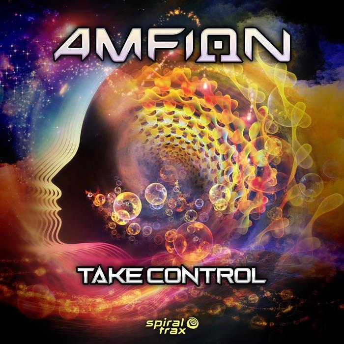 Spiral Trax Records - AMFION - Take Control
