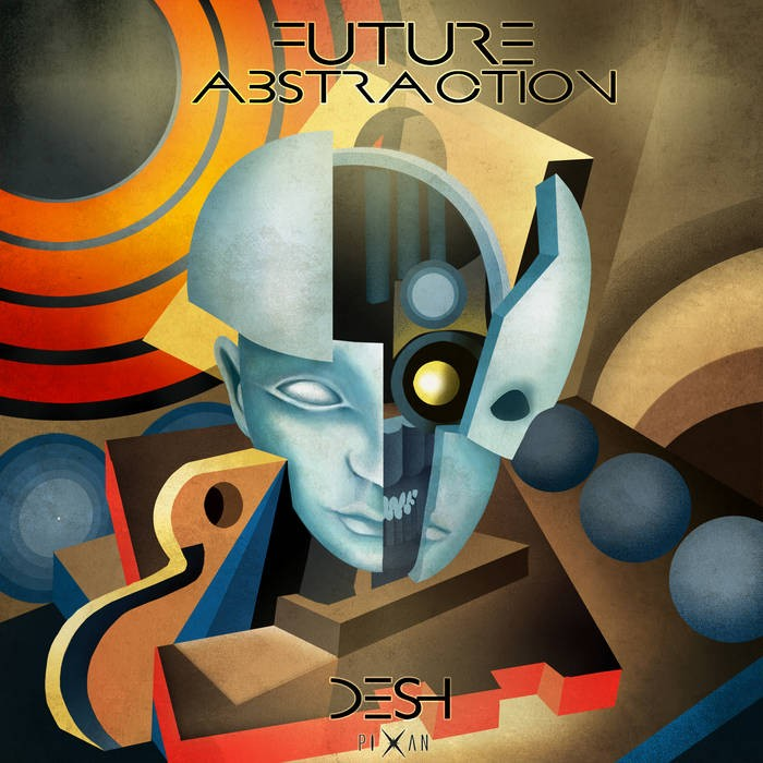 Pixan Recordings - DESH - Future Abstraction