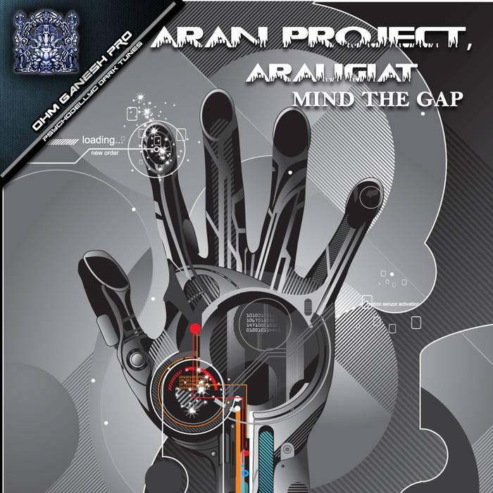 Ohm Ganesh Pro - ARAN PROJECT & ARAUGIAT - Mind The Gap