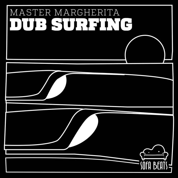Sofa Beats Records - MASTER MARGHERITA - Dub Surfing