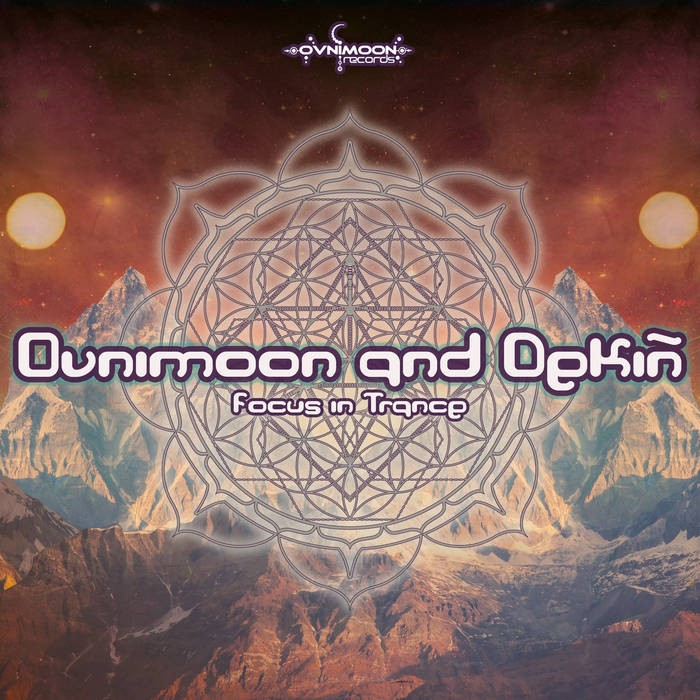 Ovnimoon Records - OVNIMOON,DEKIN - Focus In Trance