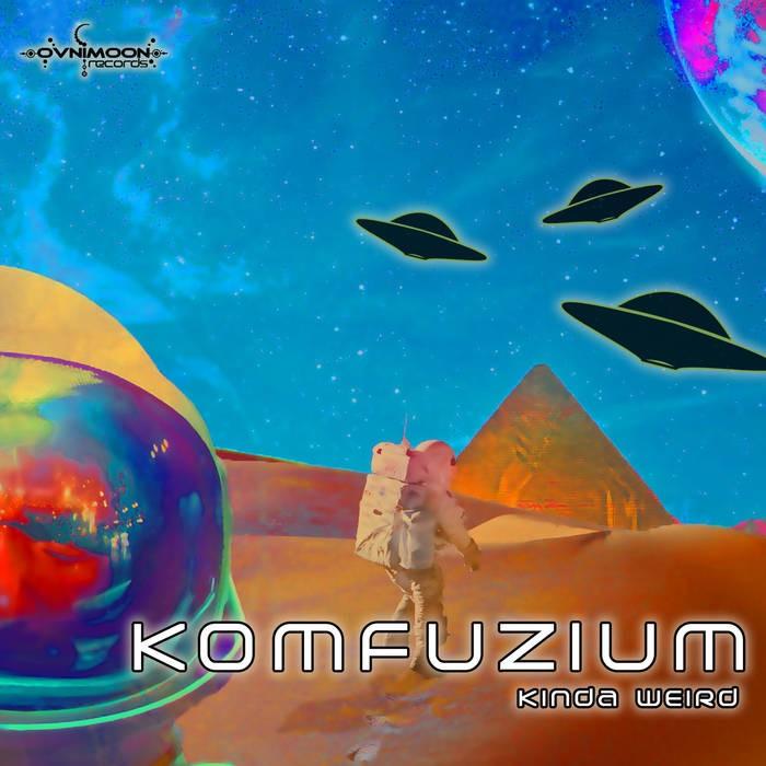 Ovnimoon Records - KOMFUZIUM - Abduction
