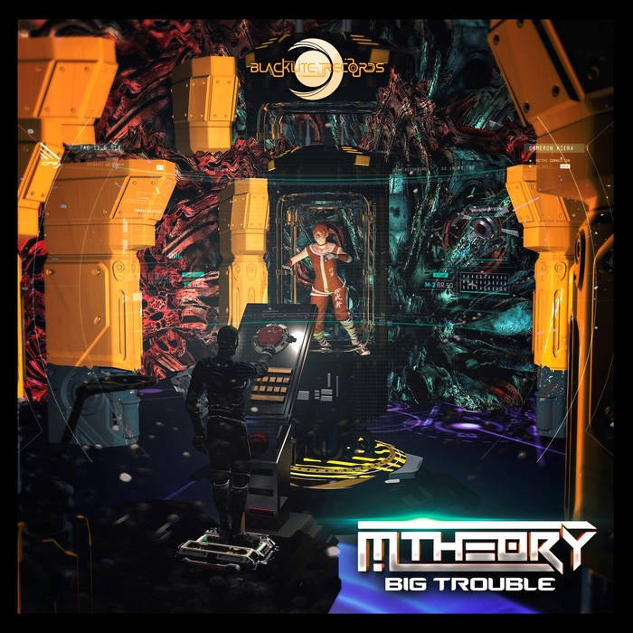 Blacklite Records - M THEORY - Big Trouble