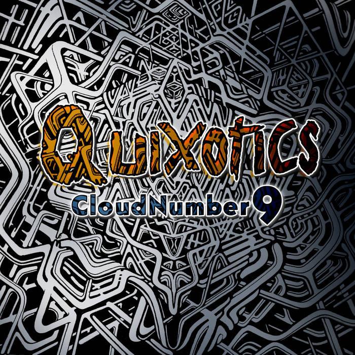 Milega Records - QUIXOTICS - Cloud Number 9