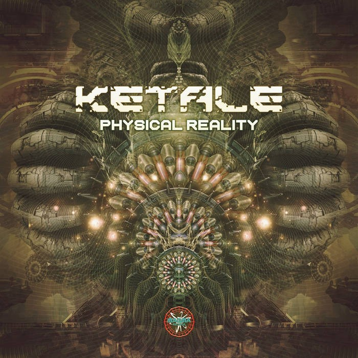 Magma Records - KETALE - Physical reality