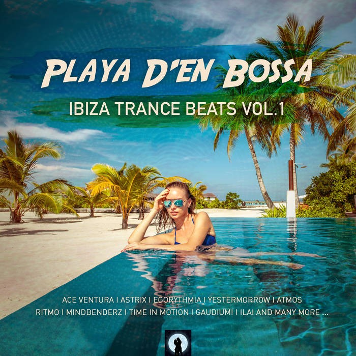 Iono Music - .Various - Playa D'en Bossa Ibiza Trance Beats, Vol. 1
