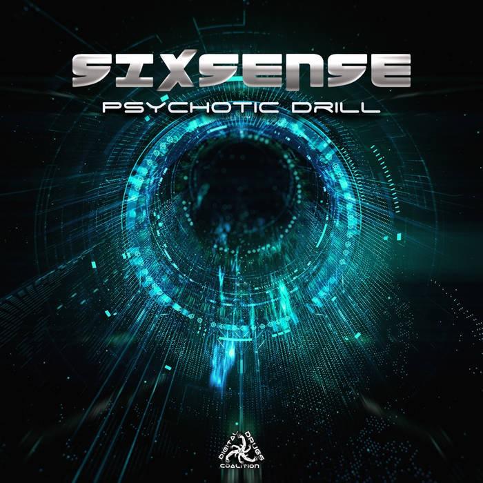 Digital Drugs Coalition - SIXSENSE - Psychotic Drill