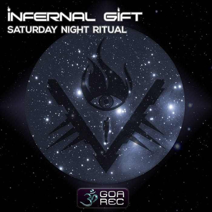 Goa Records - INFERNAL GIFT - Saturday Night Ritual