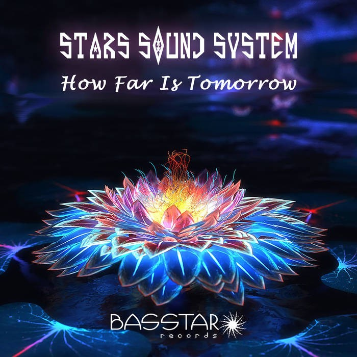 Bass-Star Records - STARS SOUND SYSTEM - How Far Is Tomorrow