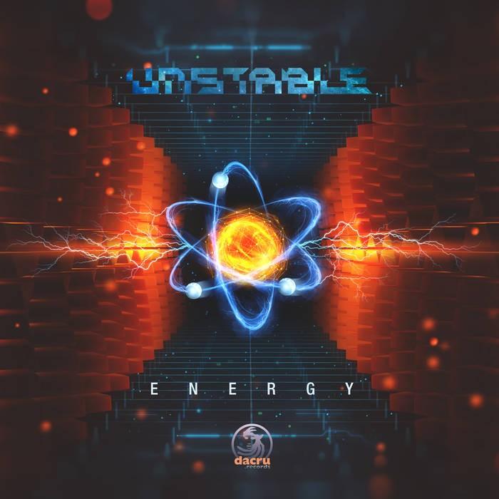 Dacru Records - UNSTABLE - Energy