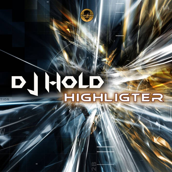 Hi-Trip Records - DJ HOLD - Highligter