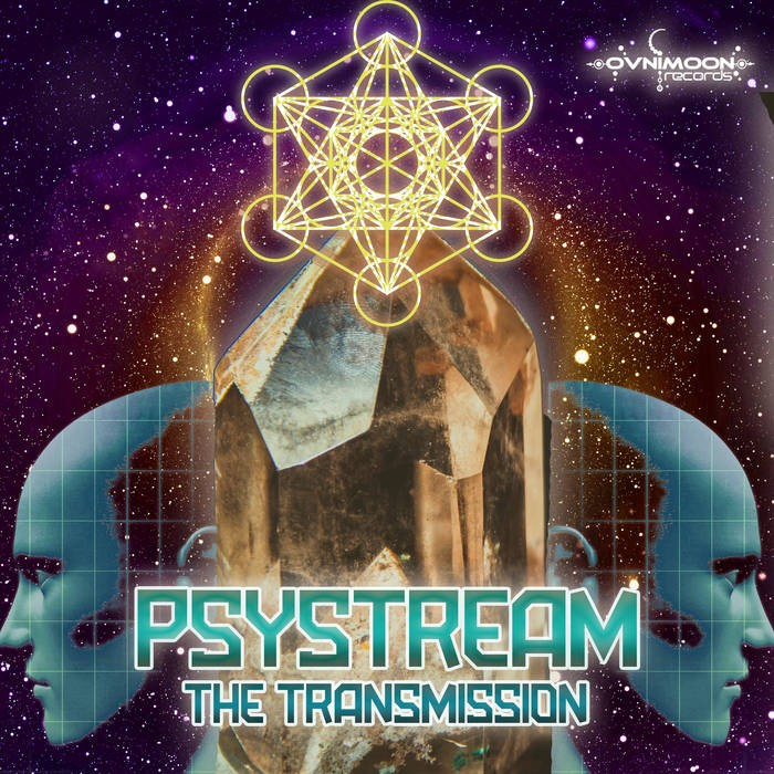 Ovnimoon Records - PSYSTREAM - The Transmission