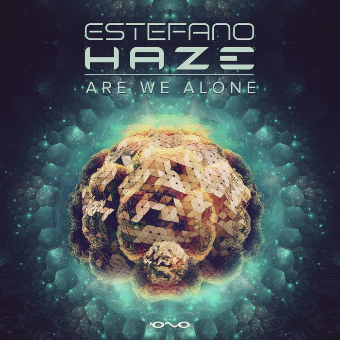 Iono Music - ESTEFANO HAZE - Are We Alone