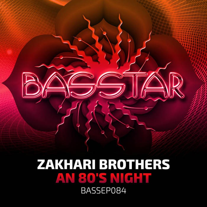 Bass-Star Records - ZAKHARI BROTHERS - An 80's Night