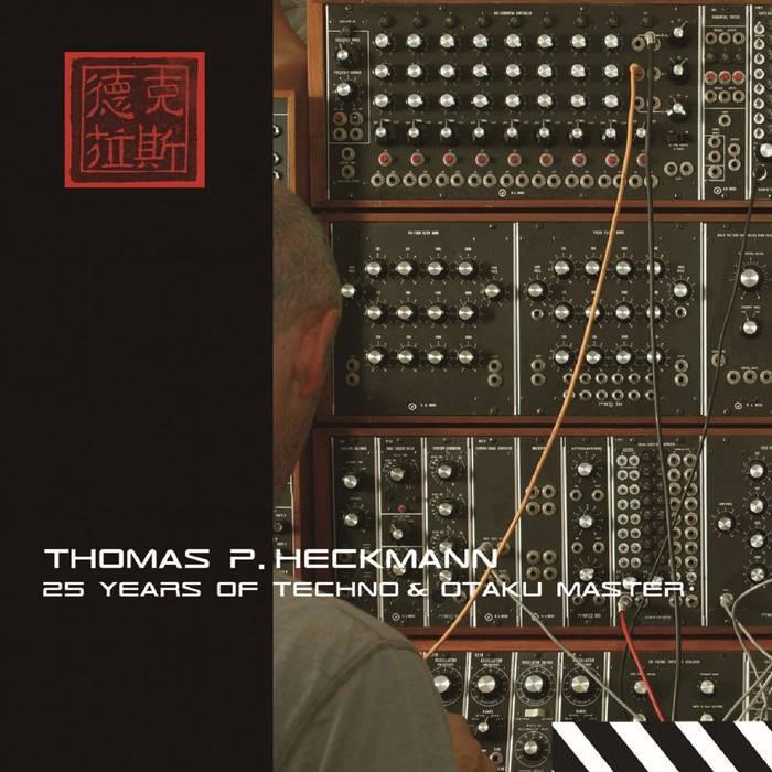Matsuri Digital - .Various - Thomas P. Heckmann - 25 Years of Techno & Otaku Master