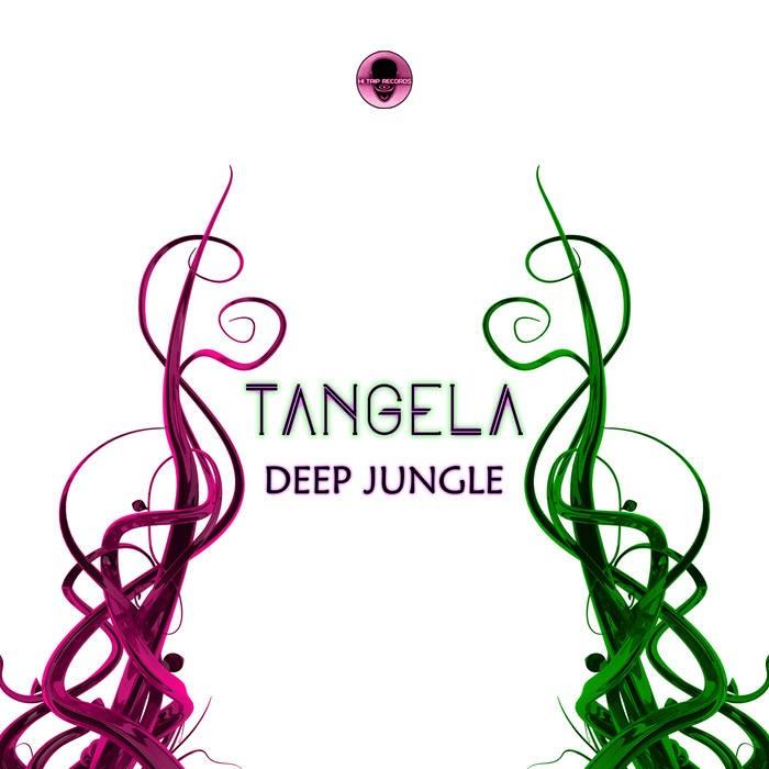 Hi-Trip Records - TANGELA - Deep Jungle