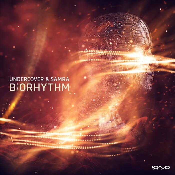 Iono Music - UNDERCOVER & SAMRA - Biorhythm