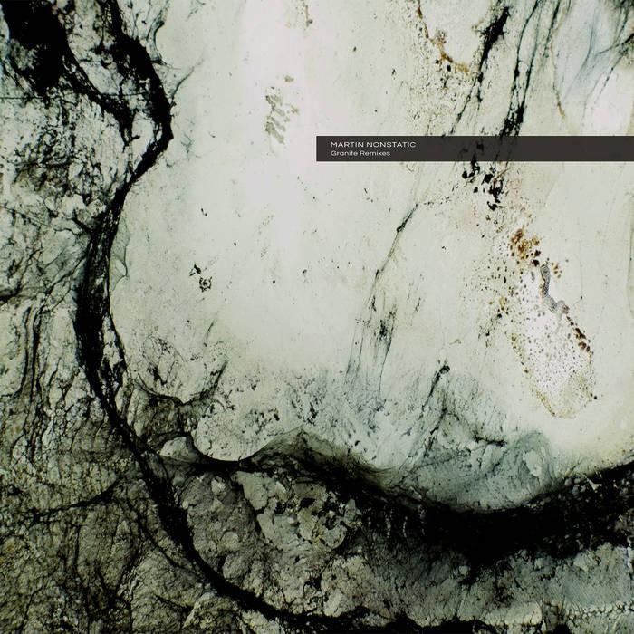 Ultimae Records - MARTIN NONSTATIC - Granite Remixes