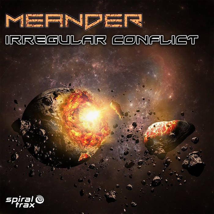Spiral Trax Records - MEANDER - Irregular Conflict
