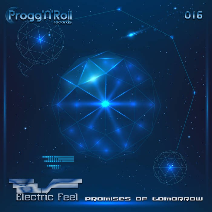 ProggNRoll Records - ELECTRIC FEEL - Promises Of Tomorrow