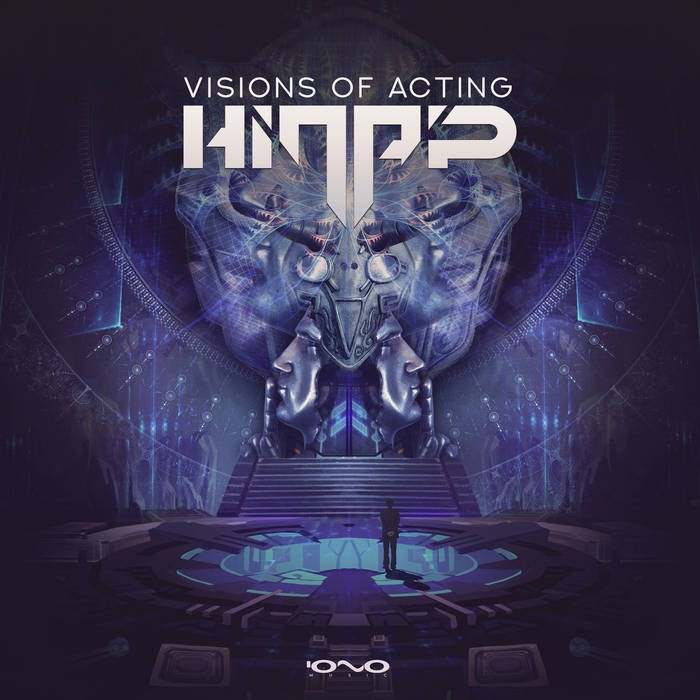 Iono Music - HINAP - Visions of Acting