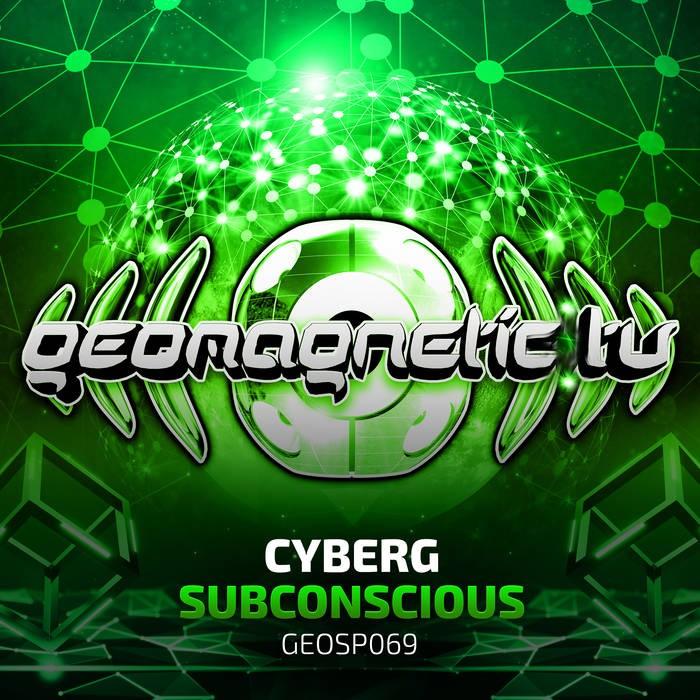 Geomagnetic.tv - CYBERG - Subconscious