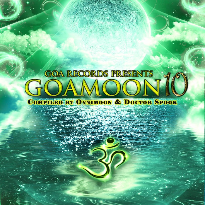 Goa Records - .Various - Goa Moon Vol 10 Compiled by Ovnimoon & Doctor Spook
