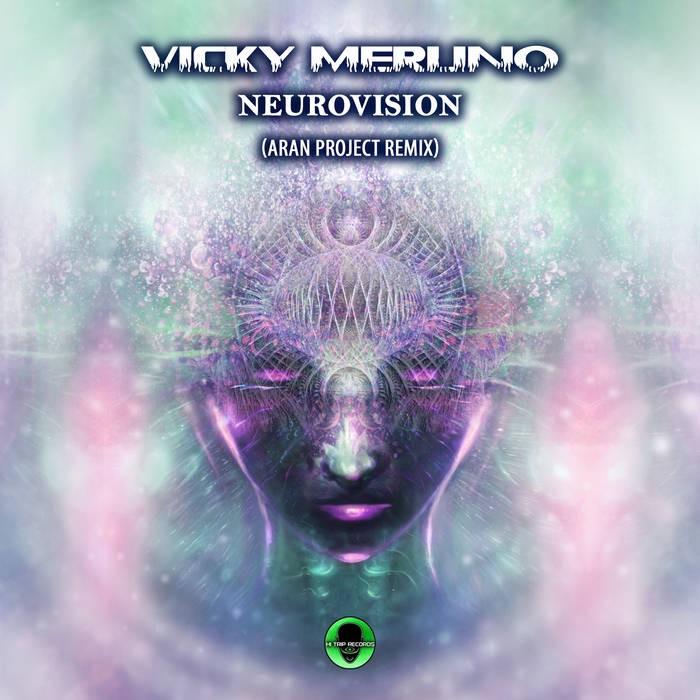 Hi-Trip Records - VICKY MERLINO - Neurovision (Aran Project Remix)