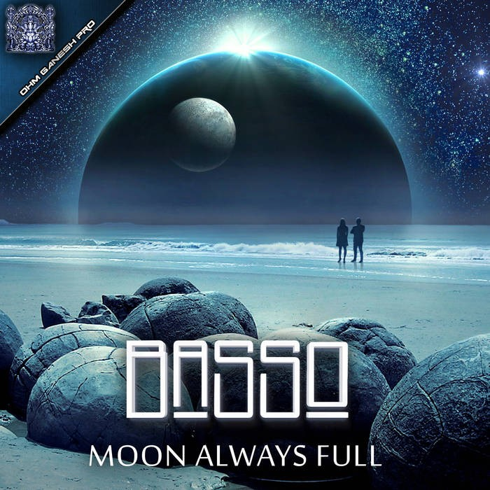 Ohm Ganesh Pro - BASSO - Moon Always Full