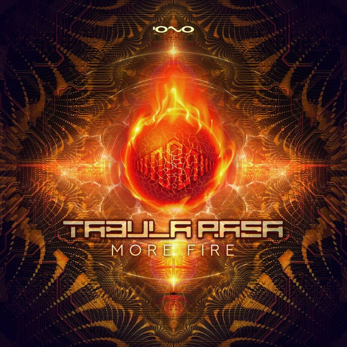 Iono Music - TABULA RASA (PSY) - More Fire