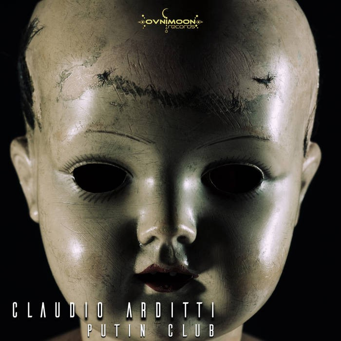 Ovnimoon Records - CLAUDIO ARDITTI - Putin Club