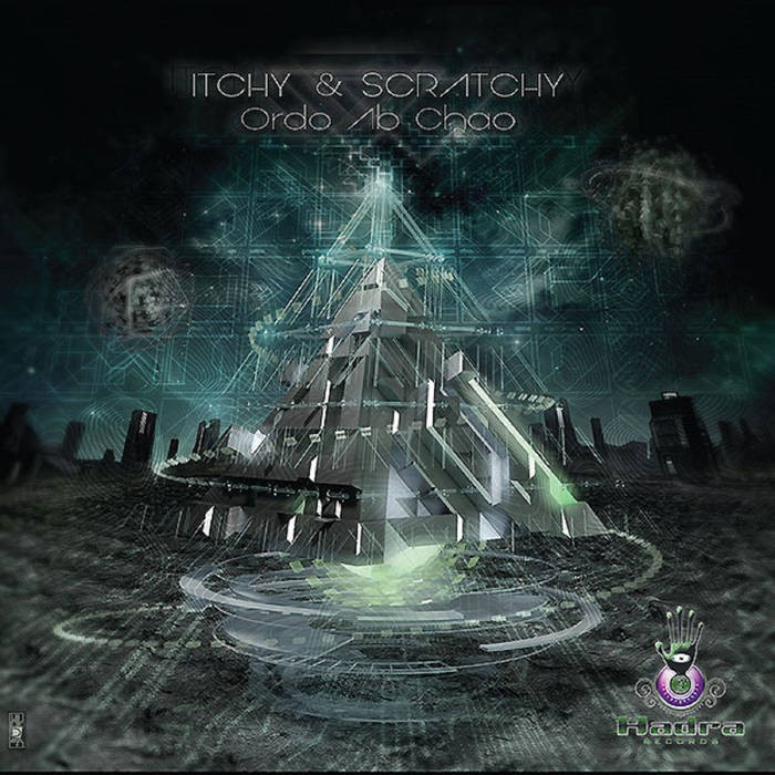 Hadra Records - ITCHY & SCRATCHY - Ordo Ab Chao
