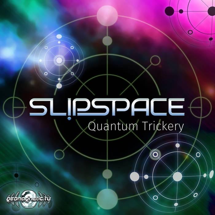 Geomagnetic.tv - SLIPSPACE - Quantum Trickery
