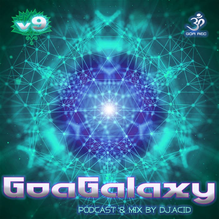 Goa Records - .Various - Goa Galaxy v9 by DJ Acid Mike