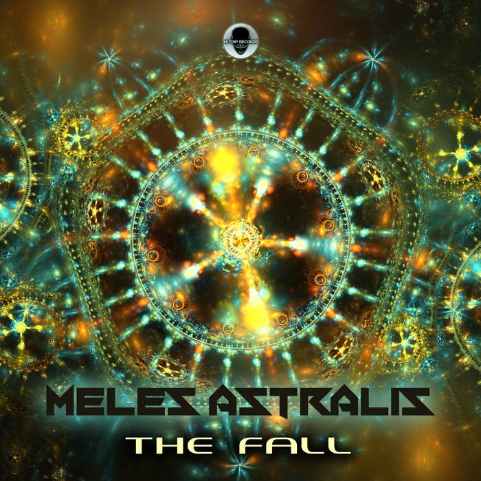 Hi-Trip Records - MELES ASTRALIS - The Fall