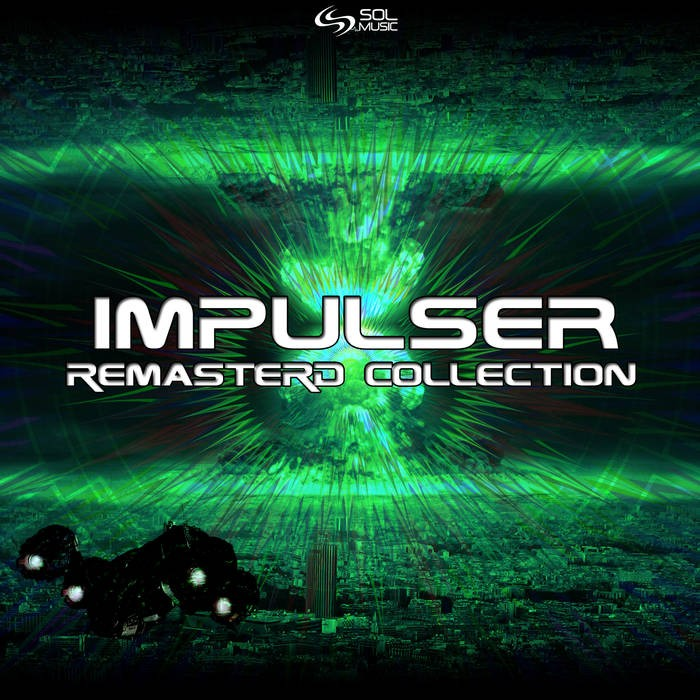 Sol Music - IMPULSER - Impulser Remasterd Collection