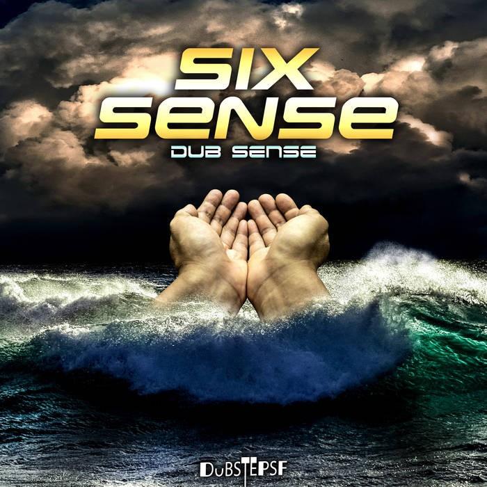 Dubstep Sf - SIXSENSE - Dub Sense