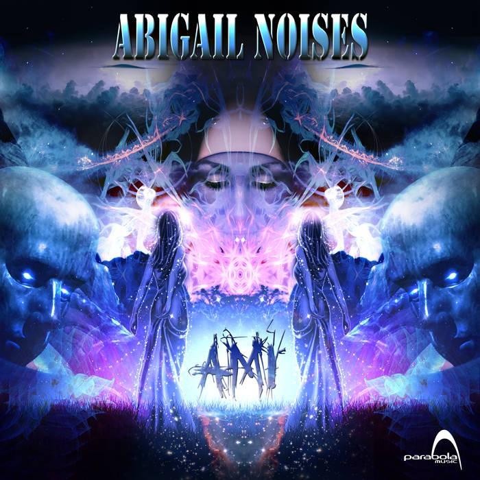Parabola Music - ABIGAIL NOISES - Ami