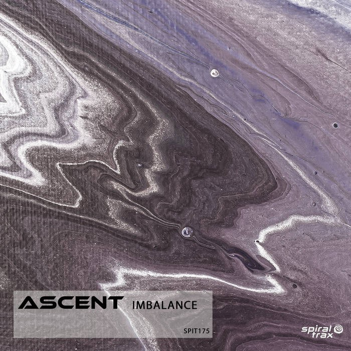 Spiral Trax Records - ASCENT - Imbalance