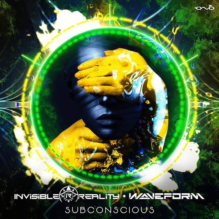 Iono Music - INVISIBLE REALITY & WAVEFORM - Subconscious