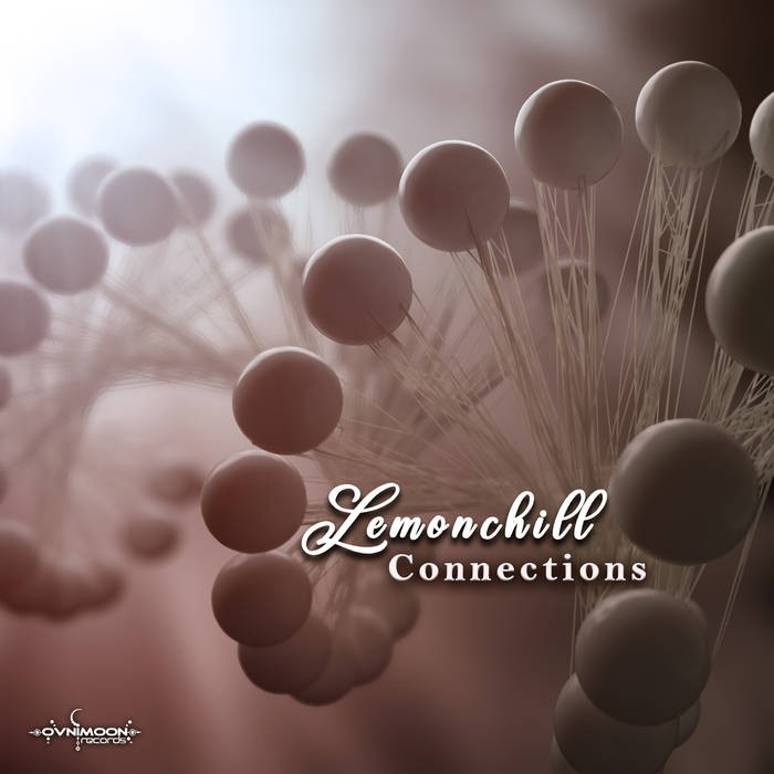 Ovnimoon Records - LEMONCHILL - Connections