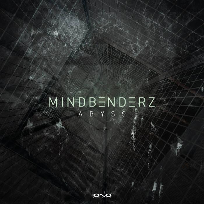 Iono Music - MINDBENDERZ - Abyss